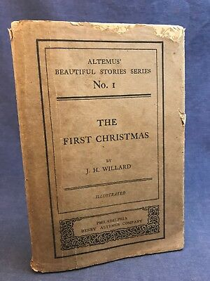 1906 The First Christmas Beautiful Stories Series Willard Altemus w Jacket RARE