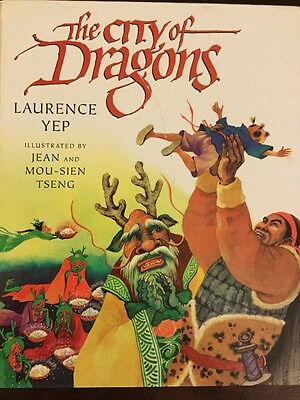 City of Dragons By Laurence Yep - Illustrated Hardcover- Asian Folklore