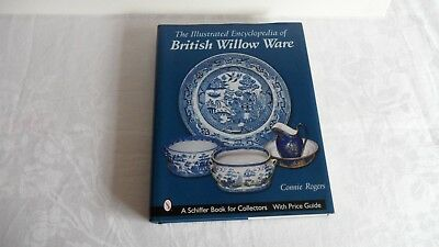 Illustrated Encyclopedia of British Willow Ware by Connie Rogers. Willow pattern