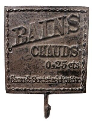 "Look Cast Iron ""Bains Chauds"" French Hot Bath Towel Robe Hook Plaque Sign"
