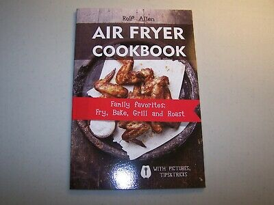 Air Fryer Cookbook with Pictures, Tips & Tricks - BRAND NEW