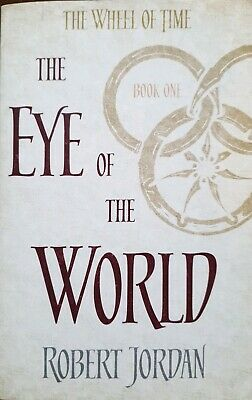 The Eye Of The World: Book 1 of the Wheel of Time by Robert Jordan paperback