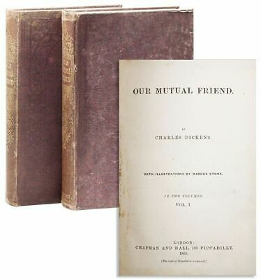 Charles Dickens; Marcus Stone, illus. Our Mutual Friend. 1st ed., 2 vols. 1865