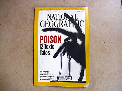 NATIONAL GEOGRAPHIC May 2005 POISON 12 toxic tales issue, vgc