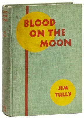 Jim Tully-BLOOD ON THE MOON (1931) - FIRST EDITION, HOBOE/BOXING NOVEL, SCARCE