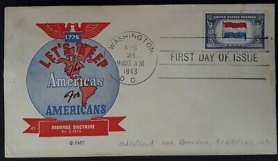 """1943 United States Monroe Doctrine """"Keep America for Americans"""" FDC w 5c stamp"""