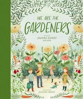 NEW We Are The Gardeners By Joanna Gaines Hardcover Free Shipping