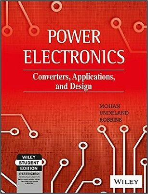 Power Electronics : Converters, Applications, and Design by William P. Robbins
