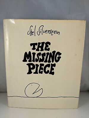 The Missing Piece, Shel Silverstein, DJ, Stated 1st Edition, 1976