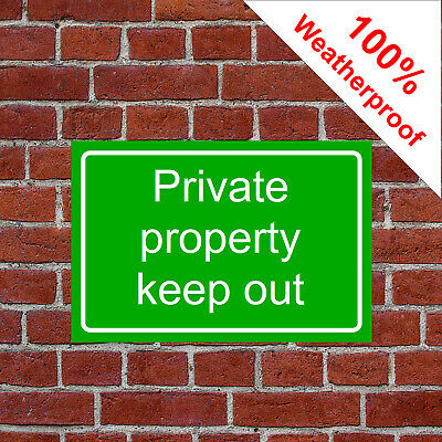 Private property keep out sign countryside farm High gloss 5mm PVC 9461 durable