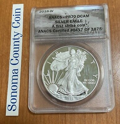 2018-W $1 PROOF AMERICAN SILVER EAGLE  PR70 DCAM ANACS First Strike