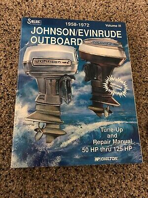 Used Seloc 1958-72 Johnson/Evinrude Outboard 50-125HP Tune Up & Repair Manual