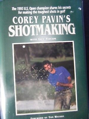 Former US Open Champion COREY PAVIN hand signed book Shotmaking