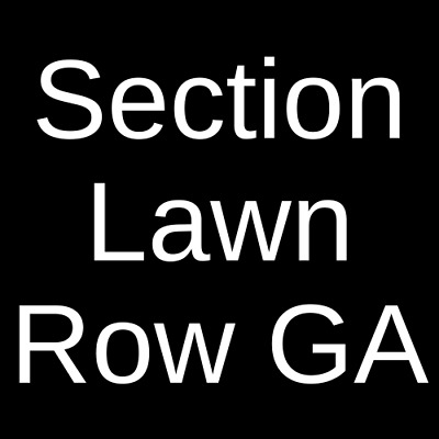 4 Tickets Lyle Lovett and His Large Band 6/25/19 Bonner, MT