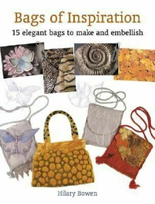 NEW Bags of Inspiration By Hilary Bowen Paperback Free Shipping