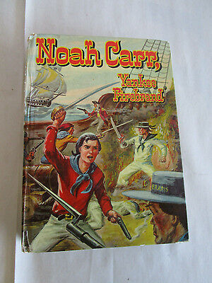 Noah Carr, Yankee Firebrand By H.c. Thomas From 1957