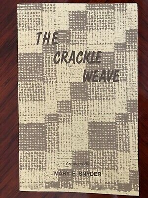 The Crackle Weave Mary E Snyder Weaving