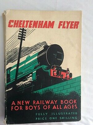 Cheltenham Flyer A new railway book for boys of all ages, Paperback