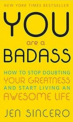 PDF EBOOK You Are a Badass: How to Stop Doubting Your Greatness and Start Living
