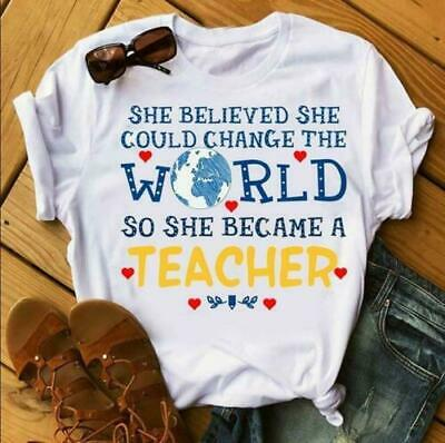 She Believed She Could Change The World So She Became A Teacher Ladies T-Shirt