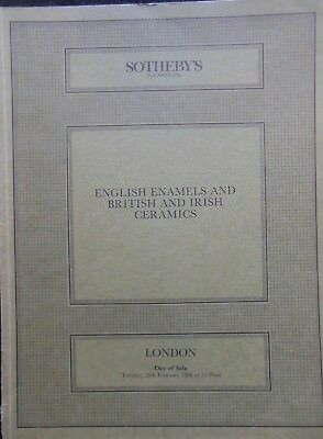 English Enamels and British and Irish Ceramics - 1986 Sotheby Auction Catalogue