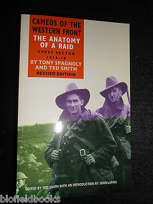 NEW; The Anatomy of a Raid: Ypres Sector 1914-18 by A Smith/Spagnoly (Paperback)