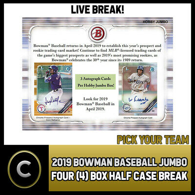 2019 Bowman Baseball Jumbo 4 Box (Half Case) Break #A211 - Pick Your Team