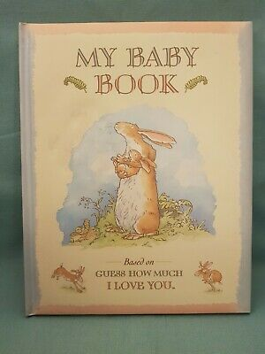 My Baby Book Unisex Based on Guess How Much I Love You Hardback-New