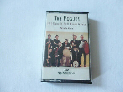 The Pogues ~ If I Should Fall From Grace With God ~ 1988 Folk Rock Cassette Tape