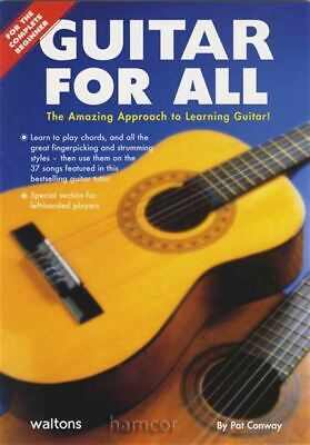 Guitar for All for the Complete Beginner Learn How to Play Method by Pat Conway
