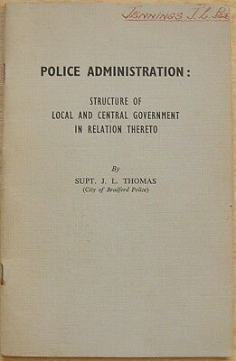 Police Administration by J L Thomas (Police Review 2nd ed 1957) Government