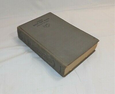 Vintage Hard Cover Gone With The Wind, Margaret Mitchell, The MacMillan Co. 1938