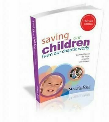 NEW Saving Our Children from Our Chaotic World By Maggie Dent Paperback