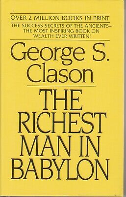 The Richest Man in Babylon - George S Clason -Hard Cover - AUST SELLER FAST POST