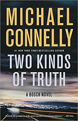 Two Kinds of Truth : A Bosch Novel by Michael Connelly (EBOOK-PDF)