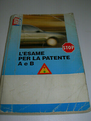 La patente di guida. Manuale teorico. Categorie A e B