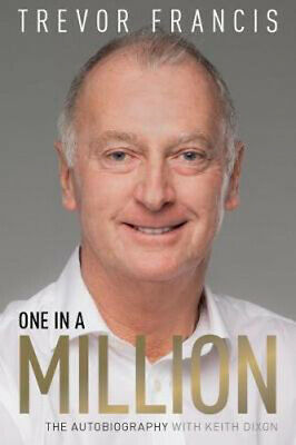 One in a Million: The Trevor Francis Story | Trevor Francis
