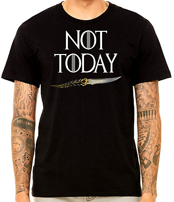 Not Today T Shirt Game of Thrones Arya Stark GOT Night King Targaryen John Snow