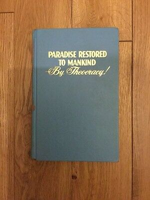 Paradise Restored to Mankind By Theocracy Watchtower Prophecy 1972 FIRST EDITIO