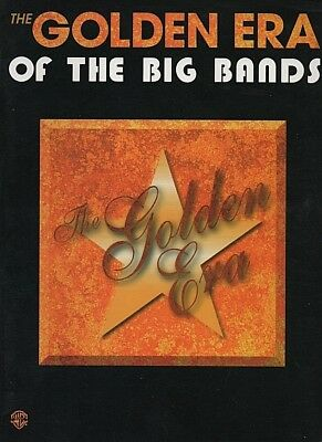 """Music book. """"The Golden Era of the Big Bands"""" Warner Bros. 24 songs on 72 pages."""