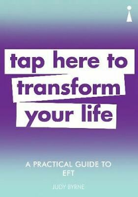 NEW A Practical Guide to EFT By Judy Byrne Paperback Free Shipping