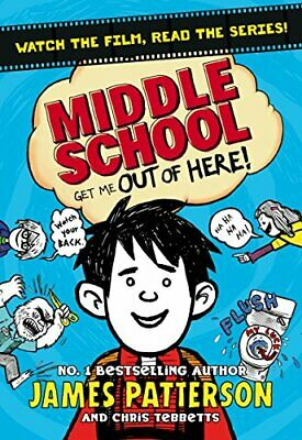 Middle School: Get Me Out of Here!: (Middle School 2) James Patterson 304 pages