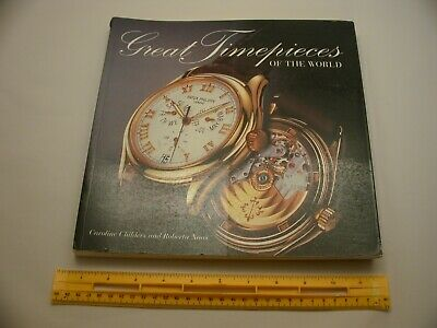 Book 805 – Great Timepieces of the World by Caroline Childers & Roberta Naas