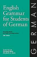 English Grammar for Students of German, 5th Edition : The Study Guide for Those