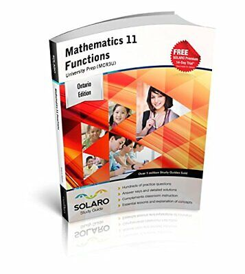 Mathematics 11, Functions, University Prep (MCR3U) SOLARO Study Guide