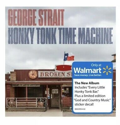 George Strait Honky Tonk Time Machine Walmart Exclusive CD With Decal New Sealed