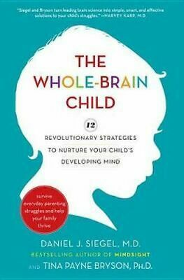 NEW The Whole-brain Child By Daniel J Siegel Hardcover Free Shipping