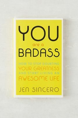 You Are a Badass by Jen Sincero Paperback Book 9780762447695 - NEW