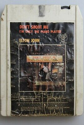 Elton John Don't Shoot Me Im Only The Piano Player 8 Track