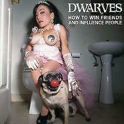 """New Music Dwarves """"How To Win Friends And Influence People"""" CD"""